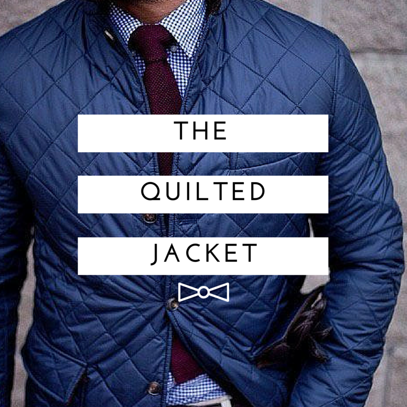 The Best Quilted Jackets You Can Buy In 2019
